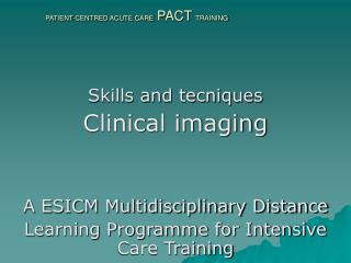 PATIENT-CENTRED ACUTE CARE PACT TRAINING