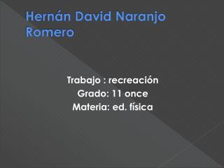 Hernán David Naranjo Romero