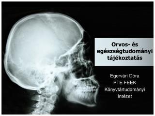 Orvos- és egészségtudományi tájékoztatás