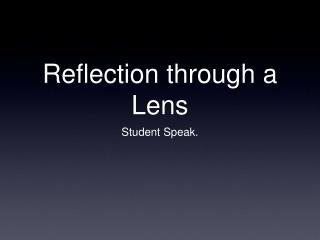 Reflection through a Lens