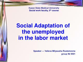 Social Adaptation of the unemployed  in the labor market