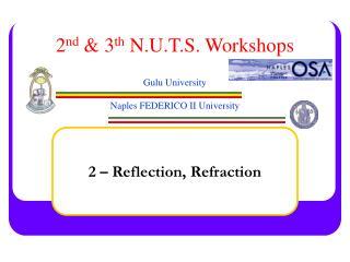 2 nd  & 3 th  N.U.T.S. Workshops Gulu University Naples FEDERICO II University