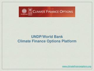 UNDP/World Bank  Climate Finance Options Platform
