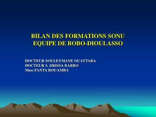 BILAN DES FORMATIONS SONU EQUIPE DE BOBO-DIOULASSO