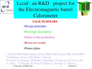 Lccal * : an R&D   project for the Electromagnetic barrel Calorimeter