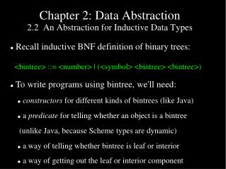 Chapter 2: Data Abstraction 2.2  An Abstraction for Inductive Data Types