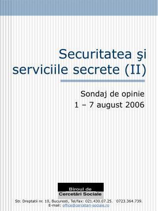 Securitatea şi serviciile secrete  (II)