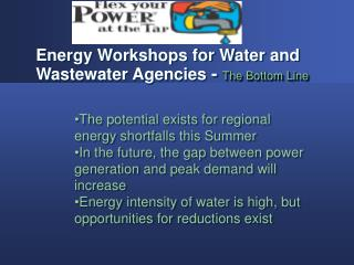Energy Workshops for Water and Wastewater Agencies  -  The Bottom Line