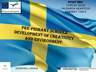 Pre-primary schools Developmen t  of  Creativity and environment