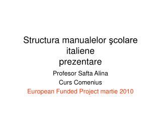 Structura m anuale lor şcolare italiene prezentare