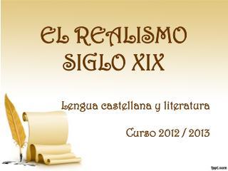 EL REALISMO SIGLO XIX
