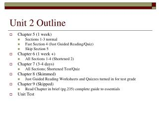 Unit 2 Outline