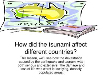 How did the tsunami affect different countries