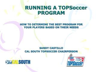 RUNNING A TOPSoccer PROGRAM