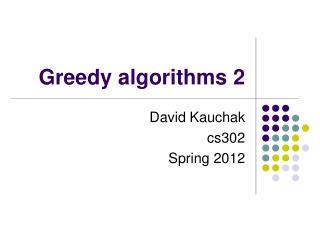 Greedy algorithms 2