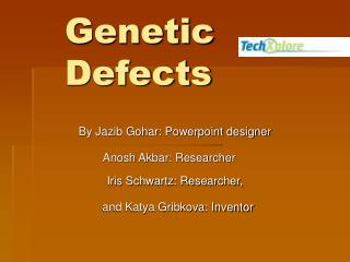 Genetic Defects