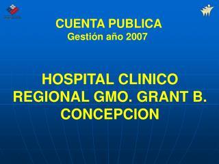 HOSPITAL CLINICO REGIONAL GMO. GRANT B. CONCEPCION