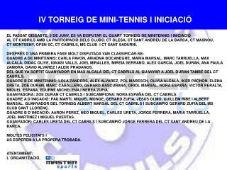 IV TORNEIG DE MINI-TENNIS I INICIACIÓ