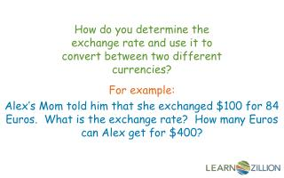 How do you determine the exchange rate and use it to convert between two different currencies?