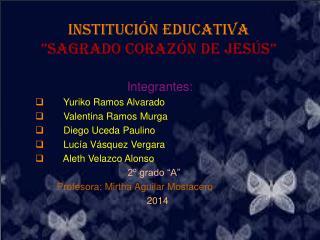"""Institución Educativa  """"Sagrado Corazón de Jesús"""""""