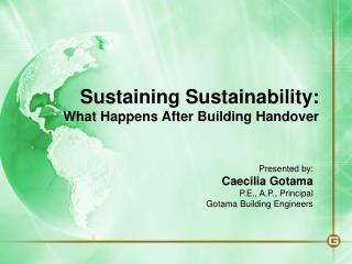 Sustaining Sustainability: What Happens After Building Handover