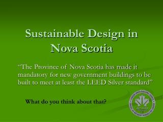 Sustainable Design in Nova Scotia