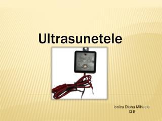 Ultrasunetele