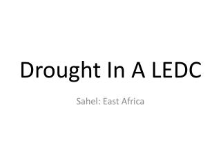 Drought In A LEDC