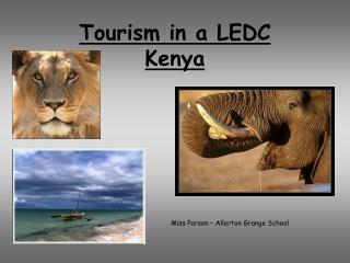 Tourism in a LEDC Kenya
