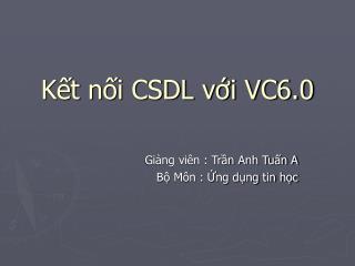Kết nối CSDL với VC6.0