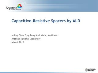 Capacitive-Resistive Spacers by ALD