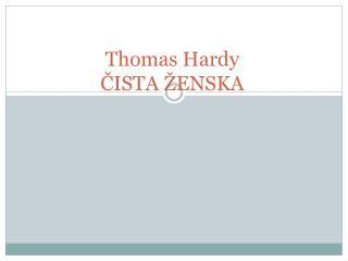 Thomas Hardy ČISTA ŽENSKA