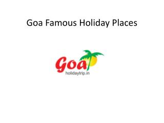Goa Famous Holiday Places