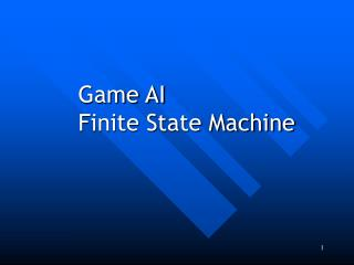 Game AI Finite State Machine
