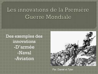 Les innovations de la Première Guerre Mondiale