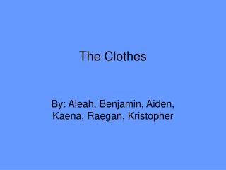 The Clothes