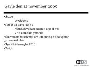 Gävle den 12 november 2009