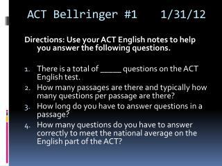 ACT Bellringer #11/31/12