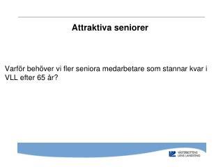 Attraktiva seniorer