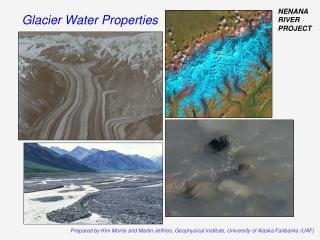 Glacier Water Properties