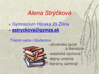 Alena Strýčková