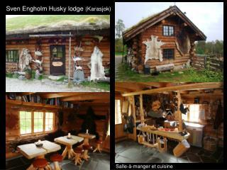Sven Engholm Husky lodge  (Karasjok)