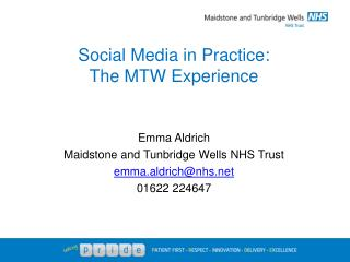 Social Media in Practice:  The MTW Experience