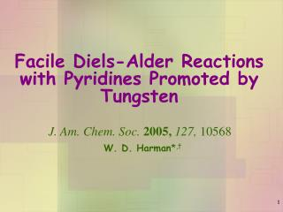 Facile Diels-Alder Reactions with Pyridines Promoted by Tungsten