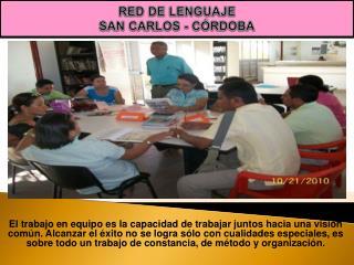 RED DE LENGUAJE  SAN CARLOS - CÓRDOBA