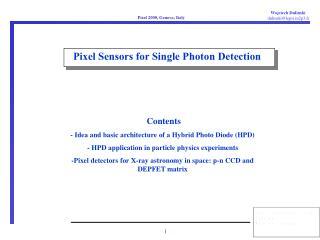 Pixel Sensors for Single Photon Detection