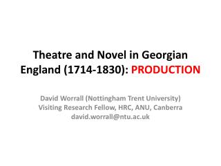 Theatre and Novel in Georgian England (1714-1830):  PRODUCTION