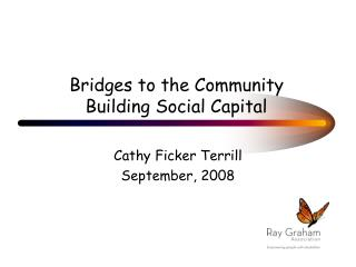 Bridges to the Community  Building Social Capital