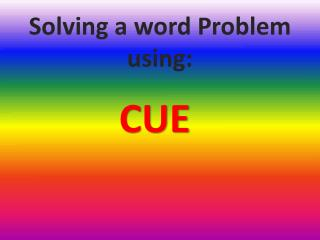 Solving a word Problem using:
