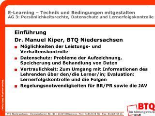 E-Learning   Technik und Bedingungen mitgestalten AG 3: Pers nlichkeitsrechte, Datenschutz und Lernerfolgskontrolle